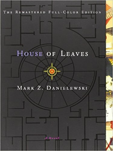 House of Leaves by Mark Z Danielewski